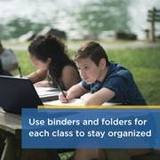 A veteran CCA students offers some advice for new cyber school students: Use binders and folders for each class to stay organized.