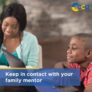 To make your student's experience at CCA successful, you should stay in contact with your family mentor.